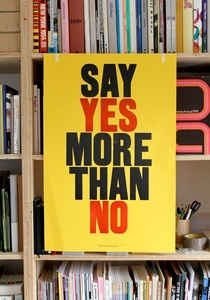 Say Yes More Than No