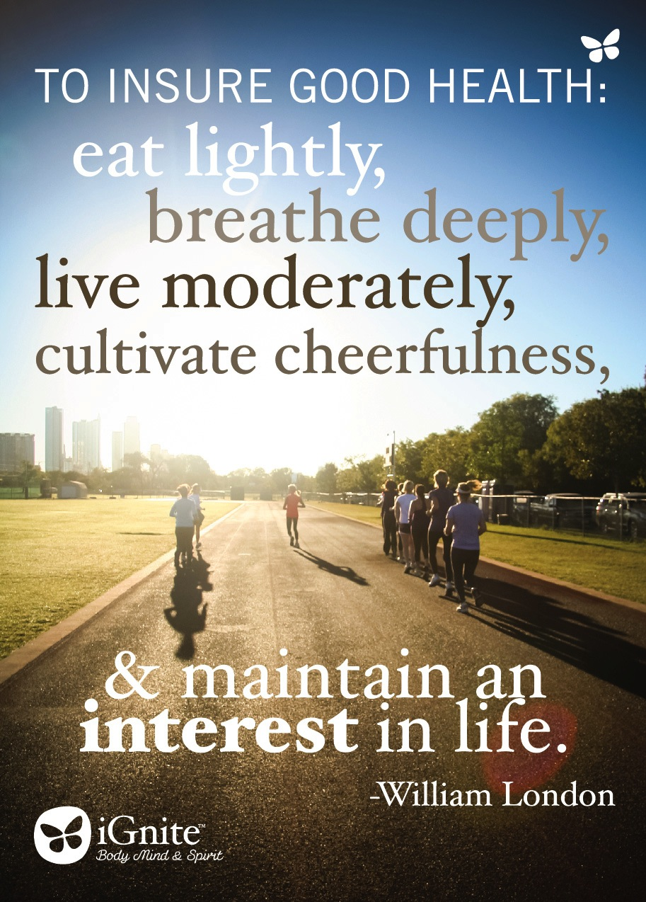 Good Health Quotes Inspirational Quotes  The Ignite Blog