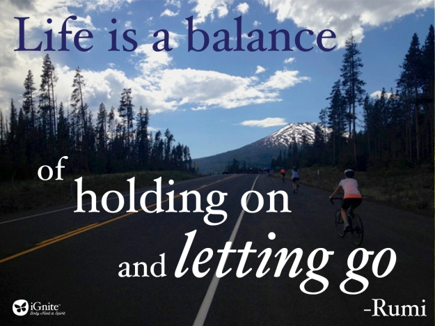 Holding On & Letting Go | iGnite Your Life