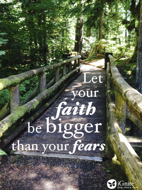 iGnite - Faith Bigger than Fear