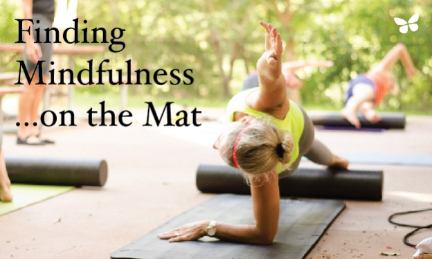 Finding Mindfulness…on the Mat
