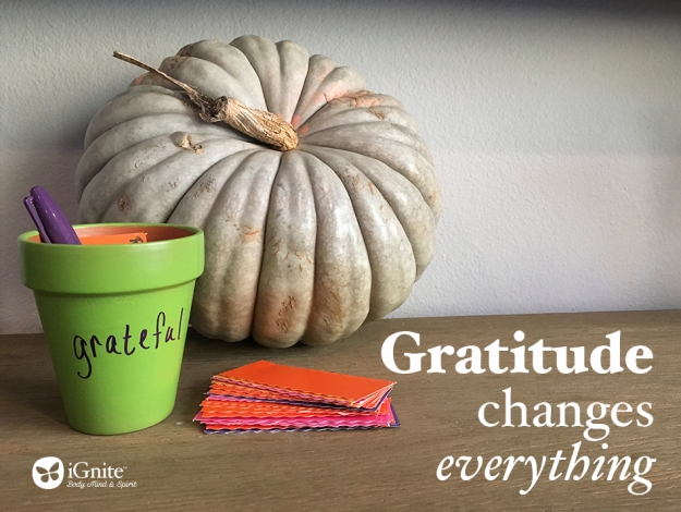 iGnite -gratitude changes everything